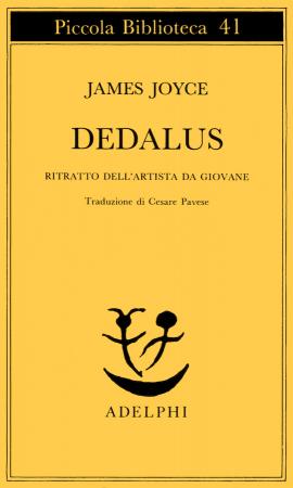 Dedalus : ritratto dell'artista da giovane / James Joyce ; prefazione di Alberto Rossi ; versione di Cesare Pavese