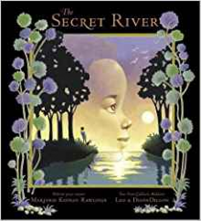 The secret river / Marjorie Kinnan Rawlings & Leo & Diane Dillon