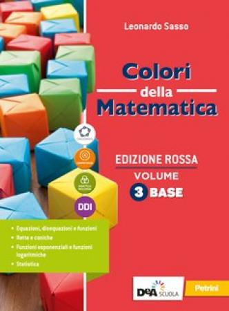 Colori della matematica / Leonardo Sasso. Vol. 3