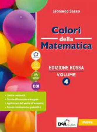 Colori della matematica / Leonardo Sasso. Vol. 4