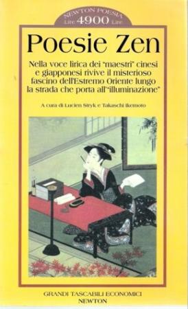 Poesie zen/ a cura di Lucien Stryk e Takaschi Ikemato.