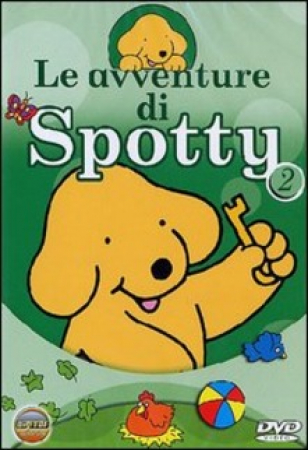 Le avventure di Spotty [DVD]. 2 / [based on characters created by Eric Hill]
