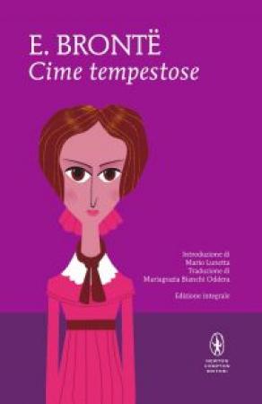 Cime tempestose / Emily Brontë ; introduzione di Mario Lunetta