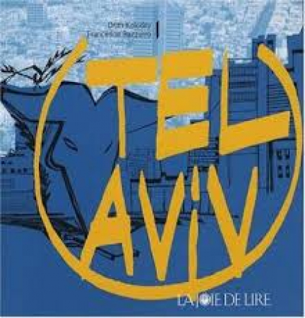 Tel Aviv / Orith Kolodny, Francesca Bazzurro