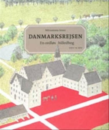 Danmarksrejsen : en ordls̜ billedbog / [ide og tegninger]: Mitsumasa Anno