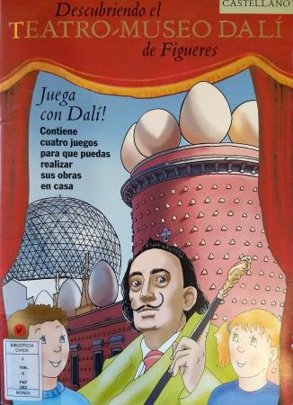 Descubriendo el Teatro-museo Dalí de Figueres : juega con Dalí! : contiene cuatro juegos para que puedas realizar sus obras en casa! / [texto Domenico Papa ; traducción Imma Trias Pilsa ; ilustraciónes Pucci Violi]