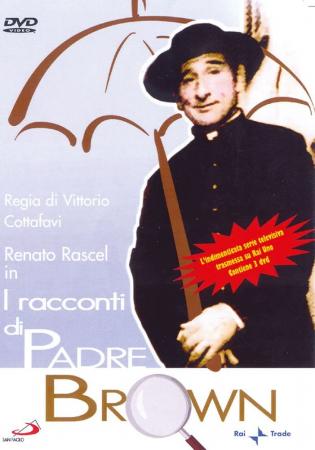 I racconti di padre Brown [DVD] / regia di Vittorio Cottafavi ; [con] Renato Rascel