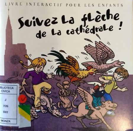 Suivez la flèche de la cathédrale! : livre interactif pour les enfants