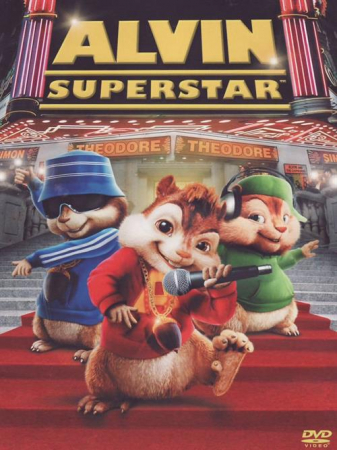 Alvin Superstar [DVD] / [directed by Tim Hill] ; [with] Jason Lee ... [et al.]