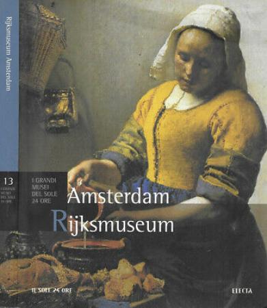 Rijksmuseum Amsterdam / testi a cura di Daniela Tarabra