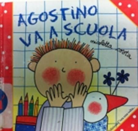 Agostino va a scuola / Nicoletta Costa