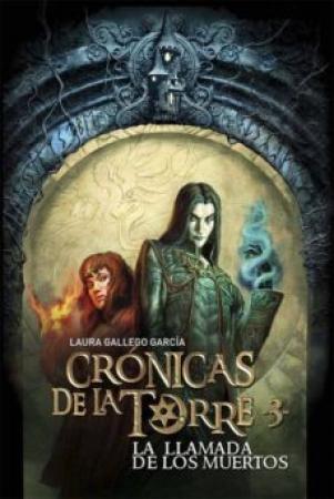 Cronicas de la torre. 3, La llamada de los muertos