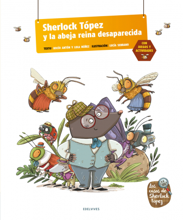 Sherlock Tópez y la abeja reina desaparecida