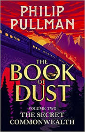 The book of dust. Volume 2, The secret commonwealth