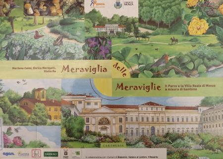 Meraviglia delle meraviglie : il Parco e la Villa Reale di Monza a misura di bambino / Marilena Caimi, Enrica Meregalli, Giulia Re