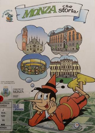 Monza che storia! / [soggetto di Salvatore Luca De Fazio ; disegni di Pierluigi Sangalli ; elaborazione e colorazione di Elisabetta Sangalli ; grafica a cura della Fondazione Franco Fossati ; guida all'accessibilità a cura di Betania scs onlus]