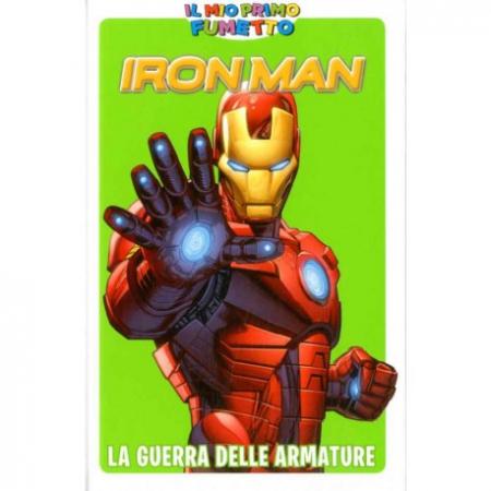 Iron man. La guerra delle armature