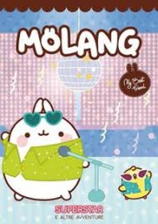 Molang. Superstar