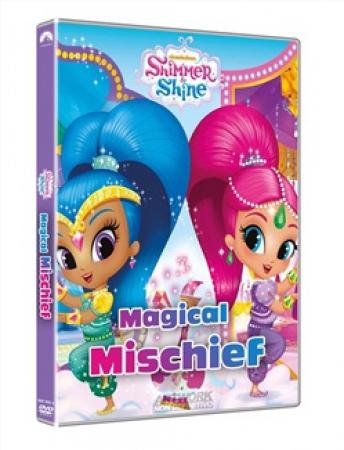 Shimmer & Shine. Misfatto magico