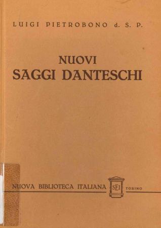 Nuovi saggi danteschi / Luigi Pietrobono