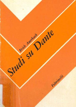 Studi su Dante / Erich Auerbach ; prefazione di Dante Della Terza
