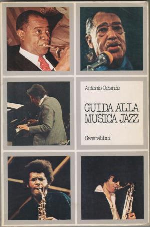 Guida alla musica Jazz / Antonio Orlando