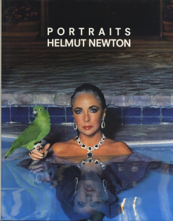 Portraits / Helmut Newton ; with an introduction by Carol Squiers