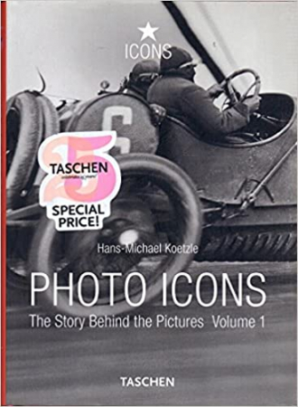 Photo icons : the story behind the pictures / Hans-Michael Koetzle